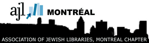 Association of Jewish Librarians-Montreal Chapter